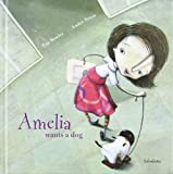 Amelia wants a dog (books for dreaming)