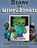 Diary of a Minecraft Wimpy Zombie Book 3: Monster Christmas (Unofficial Minecraft Series) (3)