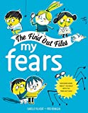 My Fears (The Find Out Files)