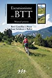 Excursionisme en BTT: Manual pràctic: 4 (Manuals de muntanya)