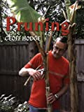 [[Pruning]] [By: Hodge, Geoff] [March, 2008]