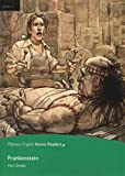 Frankenstein. Level 3: Industrial Ecology (Pearson English Active Readers)