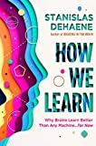 Dehaene, S: How We Learn