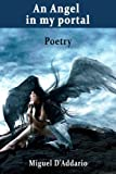 An Angel in my portal: Poetry