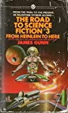 Gunn James : from Heinlein to Here (Mentor Series)