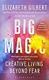 Big Magic: How to Live a Creative Life, and Let Go of Your Fear (Ome a Format)