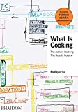 What Is Cooking: The Action: Cooking, The Result: Cuisine (FOOD-COOK)