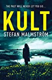 KULT: A dark and gripping crime thriller full of twists and suspense (English Edition)
