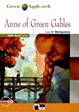 Anne of Green Gables. Con CD Audio: Anne of Green Gables + audio CD (Green apple)