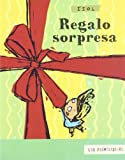 Regalo Sorpresa (Los Primerisimos / the First)