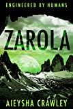 Engineered By Humans - Zarola (English Edition)