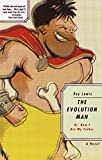 Evolution Man Or How I Ate My Father (Vintage Contemporaries)