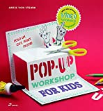 Pop-Up Worshop For Kids: Fold, Cut, Paint And Glue