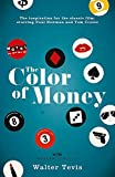 The Color of Money: From the author of The Queen's Gambit – now a major Netflix drama (W&N Modern Classics)