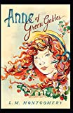 Anne of Green Gables: Lucy Maud Montgomery (Classics, Literature, Adventure) [Annotated]