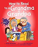 How to Read to a Grandma or Grandpa (How To Series) (English Edition)