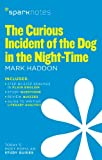 The Curious Incident of the Dog in the Night-Time (SparkNotes Literature Guide) (Sparknotes Literature Guide Se)