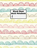 Blank Sheet Music Notebook: Easy Blank Staff Manuscript Book Large 8.5 X 11 Inches Musician Paper Wide 12 Staves Per Page for Piano, Flute, Violin, ... other Musical Instruments - Code : A4 7445