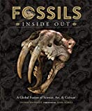 Fossils Inside Out: A Global Fusion of Science, Art and Culture