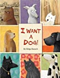 By Bansch, Helga I Want a Dog! Hardcover - September 2009