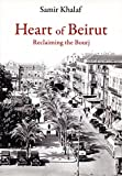 Heart of Beirut: Reclaiming the Bourj (English Edition)