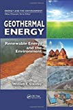 Geothermal Energy: Renewable Energy and the Environment by Glassley, William E. (2010) Hardcover