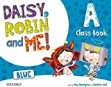 Pack Daisy, Robin & Me! Level A. Class Book (Blue Color) (Daisy, Robin and Me!) - 9780194807401