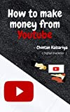 How to make money from Youtube (English Edition)