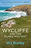Wycliffe and the Dunes Mystery (The Cornish Detective)