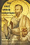 The First Urban Christians: The Social World of the Apostle Paul by Wayne A. Meeks (2003-02-08)
