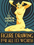Loomis, A: Figure Drawing for All it's Worth