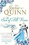 The Sum of All Kisses: Number 3 in series (Smythe-Smith Quartet)