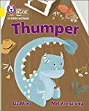 Thumper: Band 03/Yellow (Collins Big Cat Phonics for Letters and Sounds)