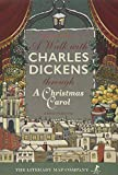 A Walk with Charles Dickens through A Christmas Carol (A A Walk with Charles Dickens through A Christmas Carol: The Good Old City)