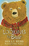 Looking for Bear (Holly Webb Animal Stories)