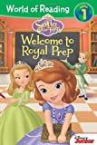 World of Reading: Sofia the First Welcome to Royal Prep: Level 1 (Sofia the First / World of Reading, Level 1)