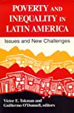 Poverty and Inequality in Latin America: Issues and New Challenges (Helen Kellogg Institute for International Studies)