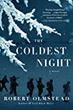 The Coldest Night by Robert Olmstead (2013-04-16)
