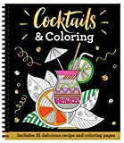Cocktails & Coloring: Includes 31 Delicious Recipe and Coloring Pages (Color & Frame)