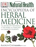 Encyclopedia of Herbal Medicine (DK Natural Health) by Andrew Chevallier (2000-01-01)