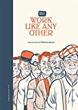 Work Like Any Other: After the Novel by Virginia Reeves