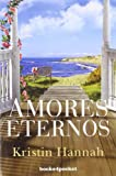Amores eternos (Books4pocket romántica)