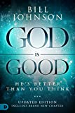 God is Good: He's Better Than You Think (English Edition)