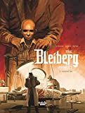The Bleiberg Project 3. Patient 302 (English Edition)