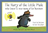 The Story of the Little Mole Sound Book: Sound Edition