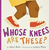 Whose Knees Are These? (New Edition) (Little Brown Young Readers Us)