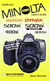 Minolta Maxxum/Dynax 500si Super, Including 300si User's Guide (Complete user's guide)
