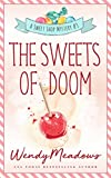 The Sweets of Doom (Sweet Shop Mystery Book 3) (English Edition)