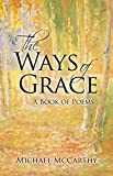 The Ways of Grace: A Book of Poems (English Edition)