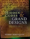Hidden Codes & Grand Designs: Secret Languages from Ancient Times to Modern Day (English Edition)